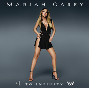 Mariah Carey - #1 To Infinity ( coletânea )