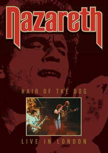 Nazareth – Hair Of The Dog Live In London