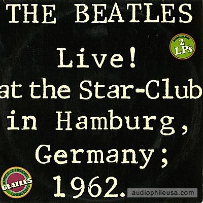 Beatles - Live ! At The Star - Club in Hamburg 1962 ( LP duplo. Gravado na Alemanha em 1962. Vinil semi novo. Edição Nacional )